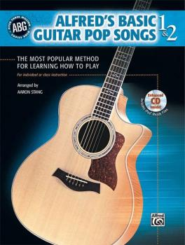 Alfred's Basic Guitar Pop Songs 1 & 2: The Most Popular Method for Lea (AL-00-28365)