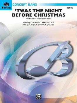'Twas the Night Before Christmas (For Narrator and Concert Band) (AL-00-29613)