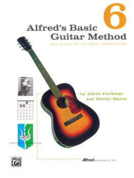Alfred's Basic Guitar Method 6: The Most Popular Method for Learning H (AL-00-312)