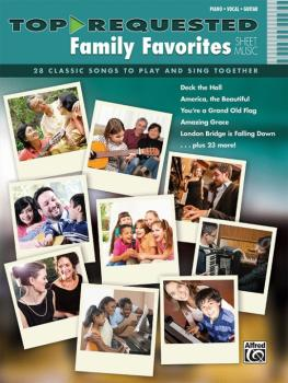 Top-Requested Family Favorites Sheet Music: 28 Classic Songs to Play a (AL-00-42693)