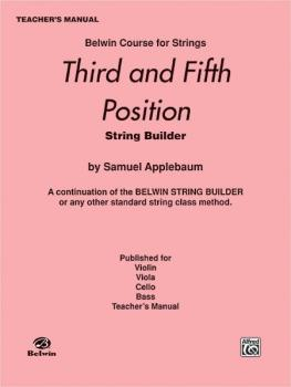 3rd and 5th Position String Builder: A Continuation of the Belwin Stri (AL-00-EL01935)