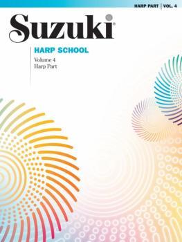 Suzuki Harp School Harp Part, Volume 4: International Edition (AL-00-36623)