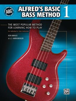 Alfred's Basic Bass Method 1: The Most Popular Method for Learning How (AL-00-28368)