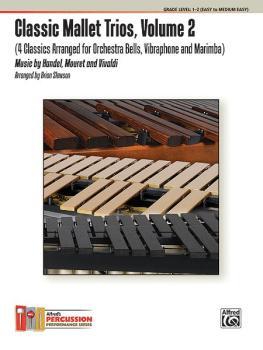 Classic Mallet Trios, Volume 2: 4 Classics Arranged for Orchestra Bell (AL-00-38962)
