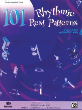 101 Rhythmic Rest Patterns (In Unison for Band) (AL-00-EL00547)