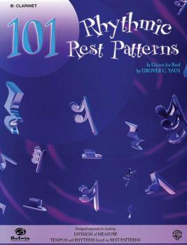 101 Rhythmic Rest Patterns (In Unison for Band) (AL-00-EL00548)