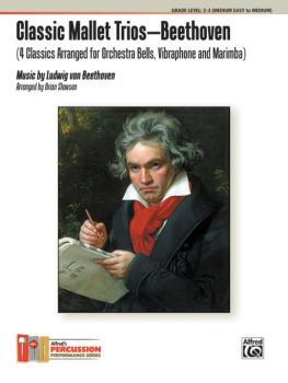 Classic Mallet Trios---Beethoven: 4 Classics Arranged for Orchestra Be (AL-00-42778)