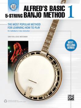 Alfred's Basic 5-String Banjo Method 1: The Most Popular Method for Le (AL-00-38921)