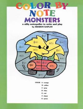 Color by Note Monsters: A Nifty Notespeller to Write and Play (AL-00-EL9810)