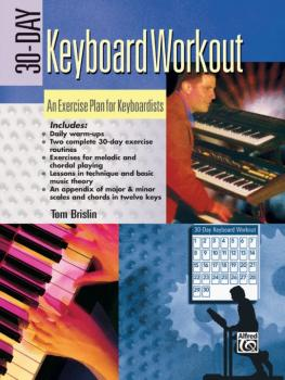 30-Day Keyboard Workout: An Exercise Plan for Keyboardists (AL-00-18511)