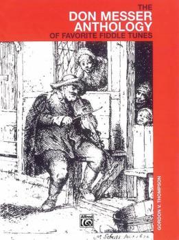 The Don Messer Anthology of Favorite Fiddle Tunes (AL-00-V1247)