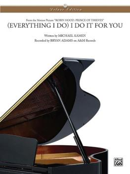 (Everything I Do) I Do It for You (from <I>Robin Hood: Prince of Thiev (AL-00-PC0297)
