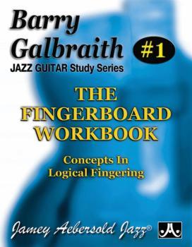 Barry Galbraith Jazz Guitar Study Series # 1: The Fingerboard Workbook (AL-24-BG1)