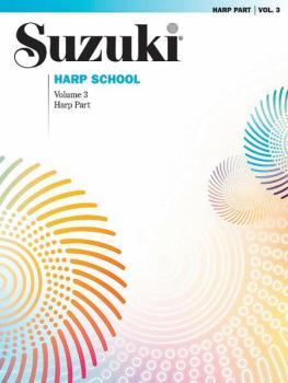 Suzuki Harp School Harp Part, Volume 3 (AL-00-28944)