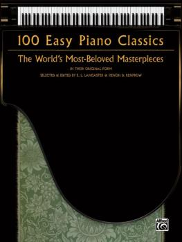 100 Easy Piano Classics: The World's Most-Beloved Masterpieces (AL-00-34438)