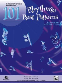 101 Rhythmic Rest Patterns (In Unison for Band) (AL-00-EL00553)