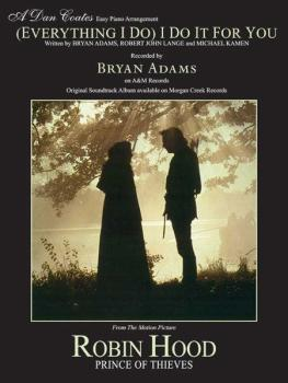 (Everything I Do) I Do It for You (from <I>Robin Hood: Prince of Thiev (AL-00-PC0293)