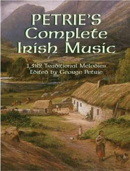 Petrie's Complete Irish Music (AL-06-430804)
