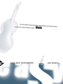 Easy Jazz Conception: Viola: 15 Solo Etudes for Jazz Phrasing, Interpr (AL-01-ADV14771)
