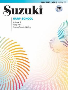 Suzuki Harp School Harp Part & CD, Volume 5: International Edition (AL-00-44771)