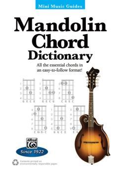 Mini Music Guides: Mandolin Chord Dictionary: All the Essential Chords (AL-00-44311)
