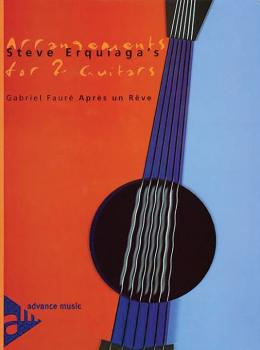 Steve Erquiaga's Arrangements for 2 Guitars: Après un Rêve (AL-01-ADV10305)