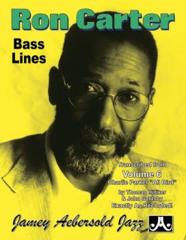Ron Carter Bass Lines, Vol. 6 (Transcribed from <i>Volume 6: Charlie P (AL-24-RC1)