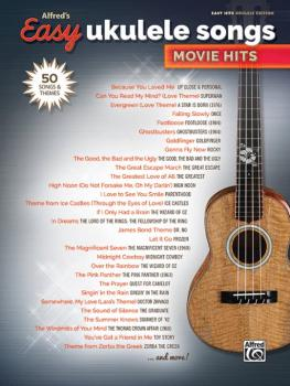 Alfred's Easy Ukulele Songs: Movie Hits (50 Songs and Themes) (AL-00-45156)