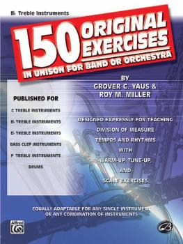 150 Original Exercises in Unison for Band or Orchestra (AL-00-EL00148)