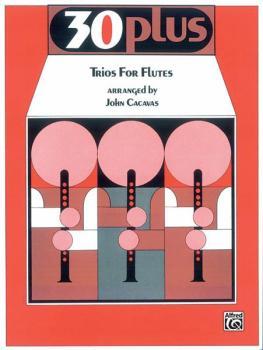 30 Plus Trios for Flute (AL-00-EL02357)
