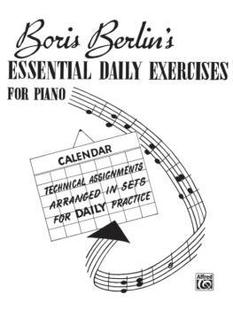 Essential Daily Exercises for Piano: Technical Assignments Arranged in (AL-00-V1011)
