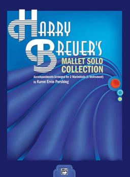 Harry Breuer's Mallet Solo Collection: Accompaniments Arranged for 2 M (AL-00-19610)