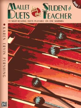 Mallet Duets for the Student & Teacher, Book 1: Sight-Reading Duets Pl (AL-00-19607)