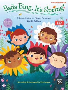 Bada Bing, It's Spring!: A Unison Musical for Primary Performers (AL-00-46824)