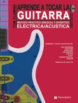 Aprende a Tocar la Guitarra: Metodo Practico Gradual y Divertido Elect (AL-99-MB134)
