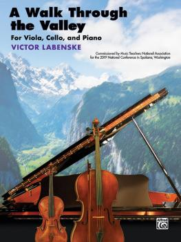 A Walk Through the Valley (For Viola, Cello, and Piano) (AL-00-47773)