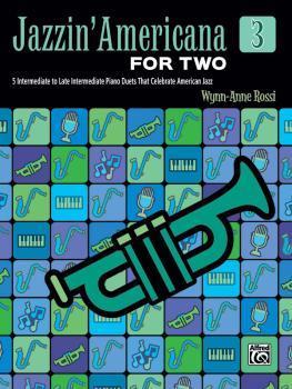 Jazzin' Americana for Two, Book 3: 5 Intermediate to Late Intermediate (AL-00-46913)