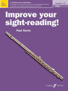 Improve Your Sight-Reading! Flute, Grade 4-5 (New Edition): A Workbook (AL-12-0571539858)