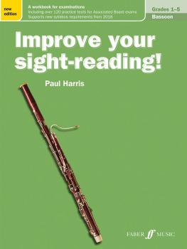Improve Your Sight-Reading! Bassoon, Grade 1-5 (New Edition): A Workbo (AL-12-0571540260)