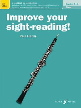 Improve Your Sight-Reading! Oboe, Grade 1-5 (New Edition): A Workbook  (AL-12-0571540236)