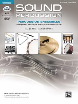 Sound Percussion Ensembles: Arrangements and Original Selections in a  (AL-00-48262)