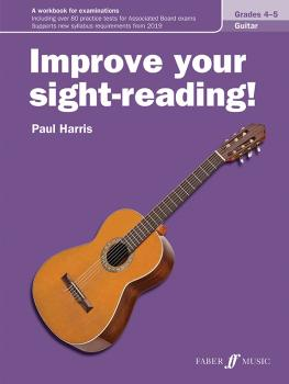 Improve Your Sight-Reading! Guitar, Levels 4-5: A Workbook for Examina (AL-12-057154133X)