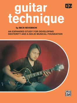 Guitar Technique: An Expanded Study for Developing Dexterity and a Sol (AL-00-EL02796)
