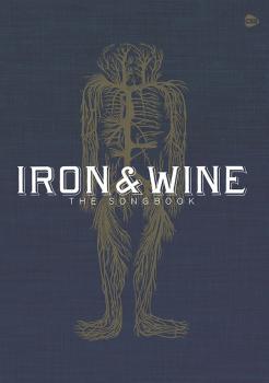 Iron & Wine: The Songbook (AL-12-0571541003)