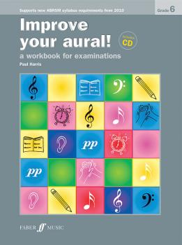 Improve Your Aural! Grade 6: A Workbook for Examinations New Edition (AL-12-0571534406)