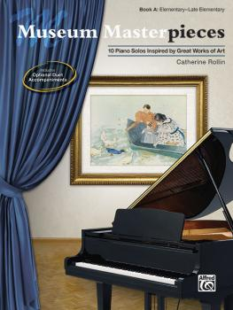 Museum Masterpieces, Book A: 10 Piano Solos Inspired by Great Works of (AL-00-48634)