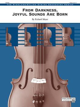 From Darkness, Joyful Sounds Are Born (AL-00-48092S)