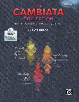 The Cambiata Collection: Range-Ready Repertoire for Developing TTB Cho (AL-00-48641)