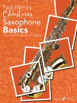 Christmas Saxophone Basics: A Fun Collection of Christmas Solos and Du (AL-12-0571541623)