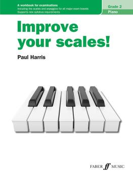 Improve Your Scales! Piano, Grade 2 (AL-12-0571541720)